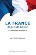 La France depuis de Gaulle. La Ve République en perspective