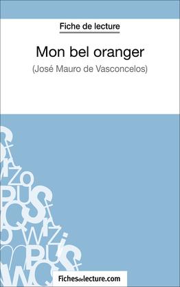 Fiche de lecture : Mon bel oranger