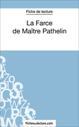 Fiche de lecture : La Farce de Maître Pathelin