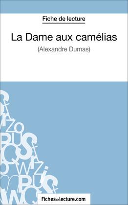Fiche de lecture : La Dame aux camélias
