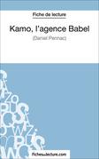 Fiche de lecture : Kamo, l'agence Babel