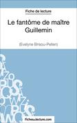 Fiche de lecture : Le fantôme de maître Guillemin
