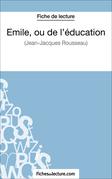 Emile, ou de l'éducation de Jean-Jacques Rousseau (Fiche de lecture)