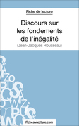 Discours sur les fondements de l'inégalité de Jean-Jacques Rousseau (Fiche de lecture)