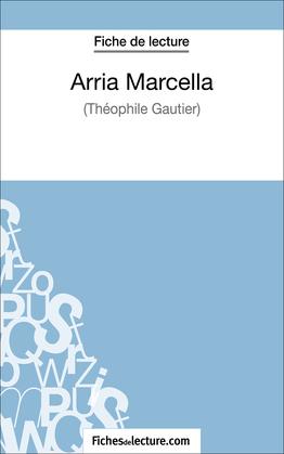 Arria Marcella de Théophile Gautier (Fiche de lecture)
