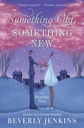 Something Old, Something New: A Blessings Novel