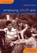 Employing Youth and Children's Workers: A Guide for Churches