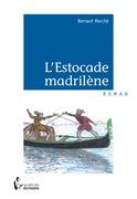 L'Estocade madrilène