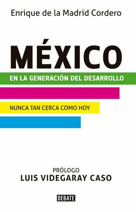 México en la generación del desarrollo