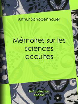 Mémoires sur les sciences occultes